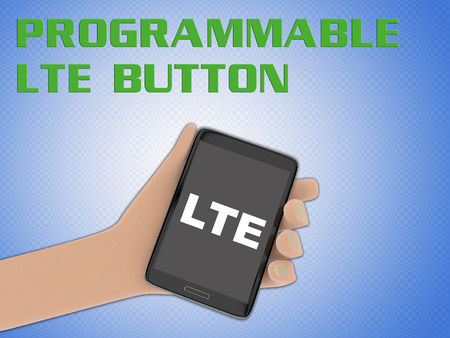 3D illustration of LTE script on the screen of a cellulr phone held by hand, isolated on blue gradient, with the script PROGRAMMABLE LTE BUTTON on the background.