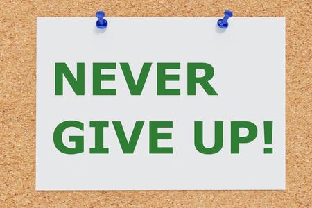 3D illustration of NEVER GIVE UP! on cork board