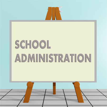 3D illustration of SCHOOL ADMINISTRATION title on a tripod display board, along with a brown cube.