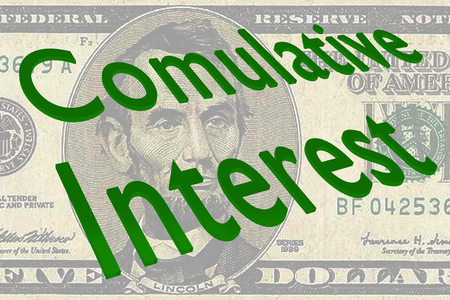 3D illustration of Cumulative Interest title on Five Dollars bill as a background
