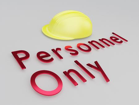 3D illustration of Personnel Only title under a safety helmet