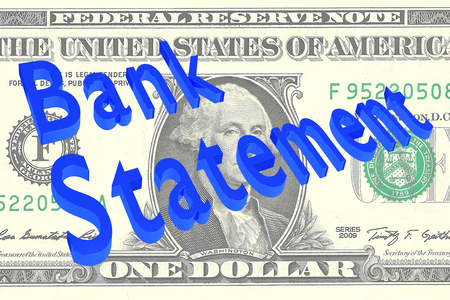 3D illustration of Bank Statement title on Dollar bill as a background