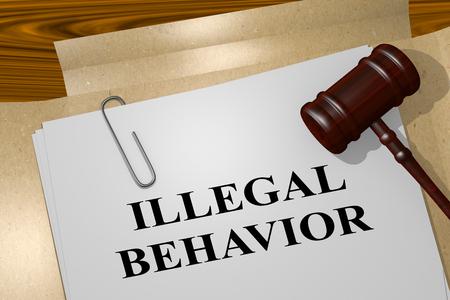3D illustration of ILLEGAL BEHAVIOR title on legal document Stock Photo
