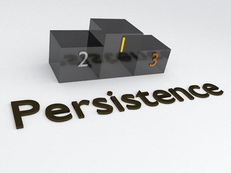3D illustration of PERSISTENCE title with a podium as a background