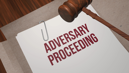 Adversary proceeding legal concept written on legal paper with court gavel of judge