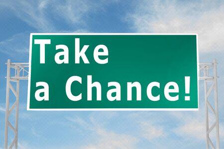 3D illustration of Take a Chance! script on road sign Stock Illustration - 124845689