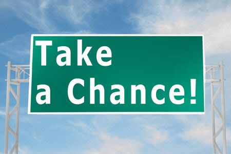 3D illustration of Take a Chance! script on road sign Stock Photo