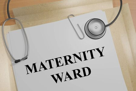 3D illustration of MATERNITY WARD title on a medical document