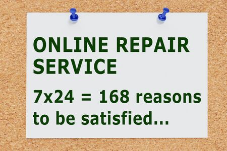 3D illustration of ONLINE REPAIR SERVICE on cork board. 7 x 24 = 168 reasons to be satisfied.