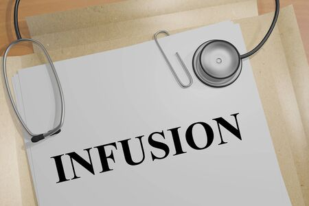 3D illustration of INFUSION title on a medical document