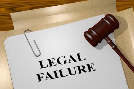 3D illustration of LEGAL FAILURE title on legal document