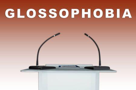 3D illustration of GLOSSOPHOBIA script above a podium