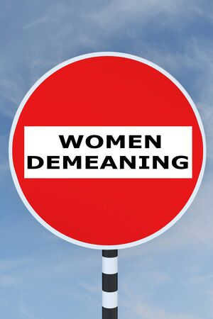3D illustration of WOMEN DEMEANING title on No Entry road sign