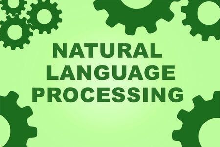 NATURAL LANGUAGE PROCESSING sign concept illustration with green gear wheel figures on pale green background