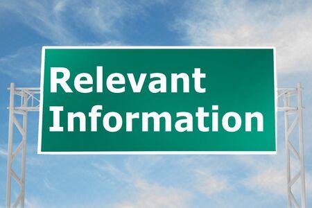 3D illustration of Relevant Information script on road sign