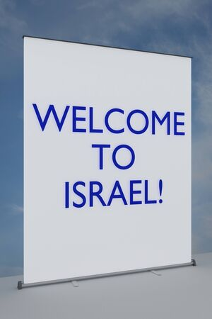 3D illustration of WELCOME TO ISRAEL! title on a roll-up device