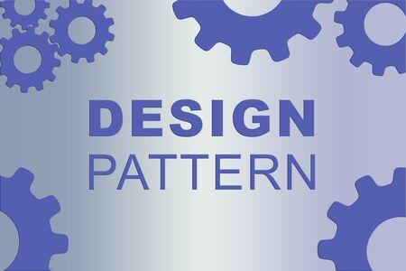 DESIGN PATTERN sign concept illustration with pale blue gear wheel figures on blue gradient background Imagens