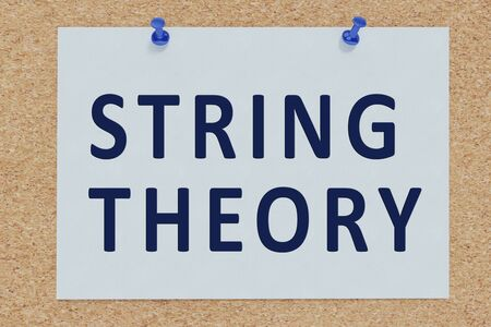 3D illustration of STRING THEORY on cork board