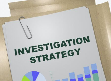 3D illustration of INVESTIGATION STRATEGY title on business document