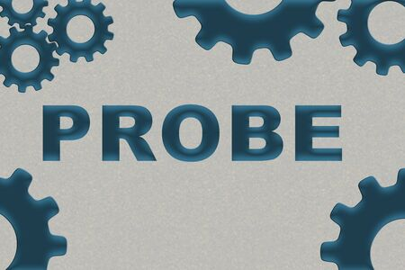 PROBE sign concept illustration with blue gear wheel figures on gray pattern background