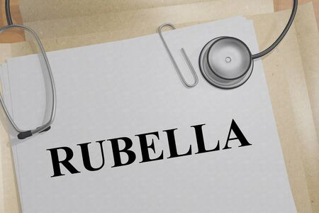 3D illustration of RUBELLA title on a medical document