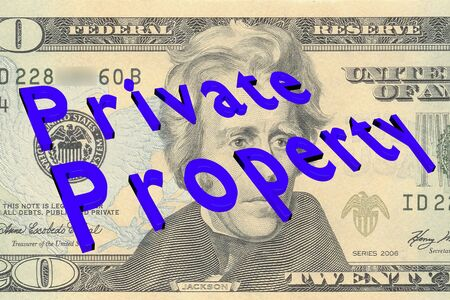 3D illustration of Private Property title on Twenty Dollars bill as a background