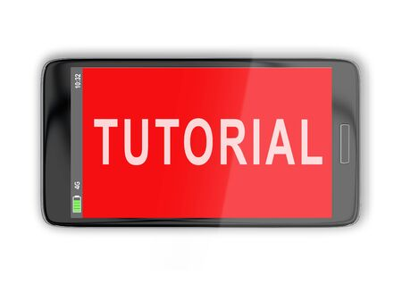 3D illustration of TUTORIAL title on cellular screen, isolated on white.