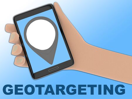 3D illustration of location mark on the screen of a cellulr phone held by hand, isolated on pale blue, with the script GEOTARGETING on the background.