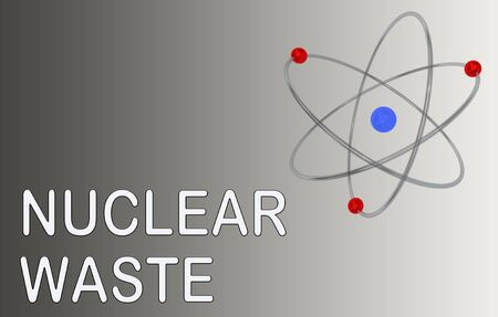 3D illustration of an atom with NUCLEAR WASTE title, isolated on a black and white gradient.