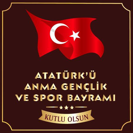 19 May Commemoration of Ataturk, Youth and Sports Day, translation: May 19 Commemoration of Ataturk, Youth and Sports Day, graphic design to the Turkish holiday. vector illustration. Stok Fotoğraf - 125671414