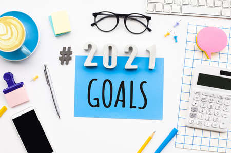 2021 goals  with modern office accessories.Business management,Inspiration concepts ideas
