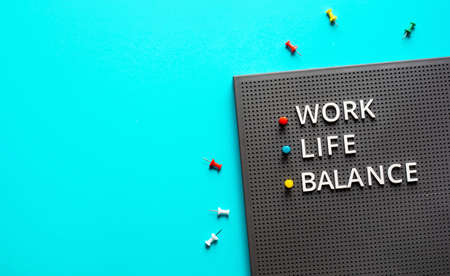 Work Life Balance concepts with text on color desk table.positive emotion to success.body healthy. business management