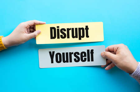 Disrupt yourself and business success concepts.digital transformation and innovation.changing times