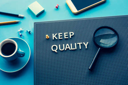 Keep quality or business management concepts.service and feedback of customer
