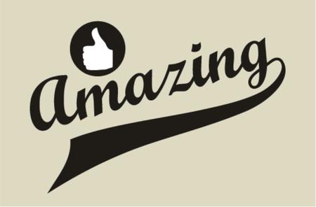amazing: Sign of amazing