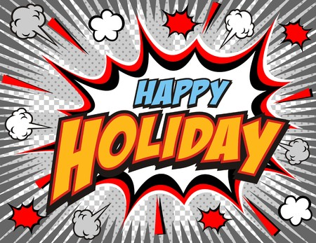 Happy holidays, vector illustration.