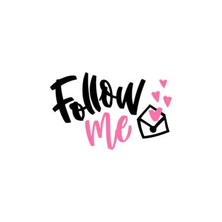 Follow Me hand lettering illustration for social media networks, posts, stories. Modern brush vector calligraphy