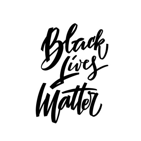 Black lives matter hand lettering banner for protest black people in US America. Vector calligraphy illustration with black letters on white background