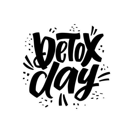 Detox day - hand lettering motivation phrase with abstract graphic elements black and white colors for posters, banners, stickers, prints, t shirts. Calligraphy vector illustration Çizim
