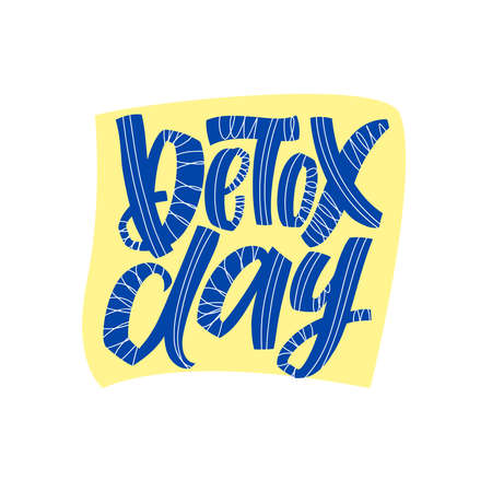 Detox day - hand lettering motivation phrase with abstract graphic elements for posters, banners, stickers, prints, t shirts. Calligraphy vector illustration with blue color letters Çizim