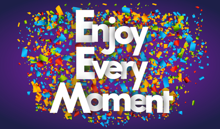 Enjoy every moment letters vector word banner sign Illustration
