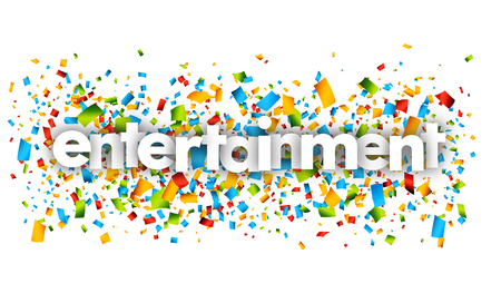 Entertainment letters vector word banner sign Illustration