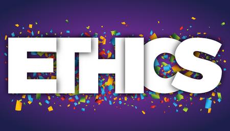 Ethics letters vector word banner sign Illustration