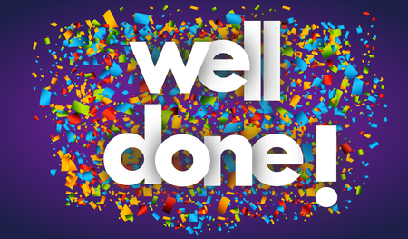 Well done letters vector word banner sign