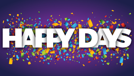 happy days letters vector word banner sign