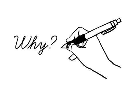 Line drawing vectore illustration of Why question. hand writing