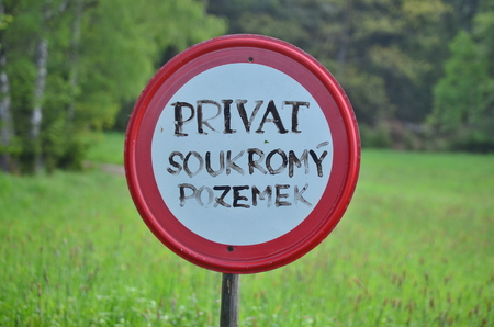 private property: traffic sign, no entry, private property. Czech Republic