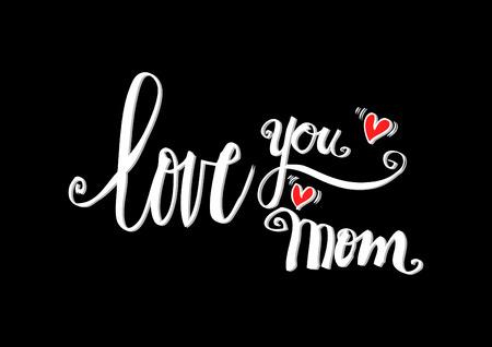 Love you mom phrase. Illustration