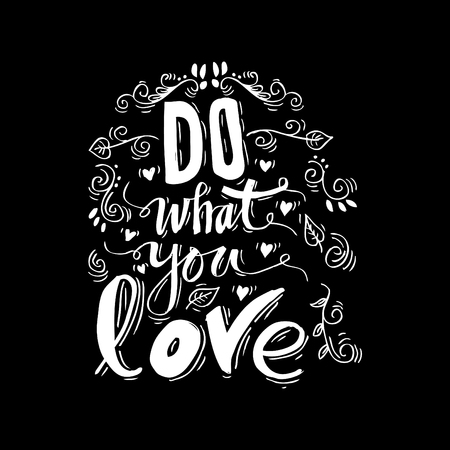 Do what you love. Hand lettering