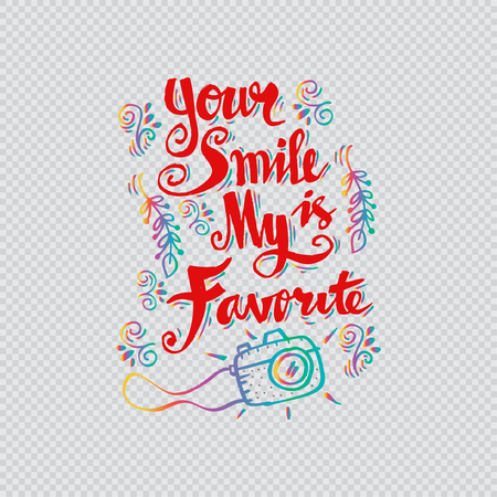 Your smile is my favorite hand lettering.